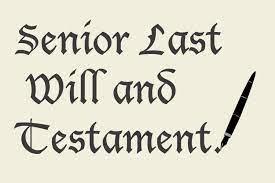 My Senior Will